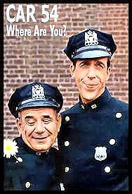 Fred Gwynne Car 54 and Fred Gwynne  Officer